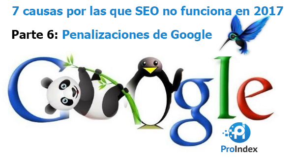 Parte 6 Penalizaciones de Google seo blog proindex